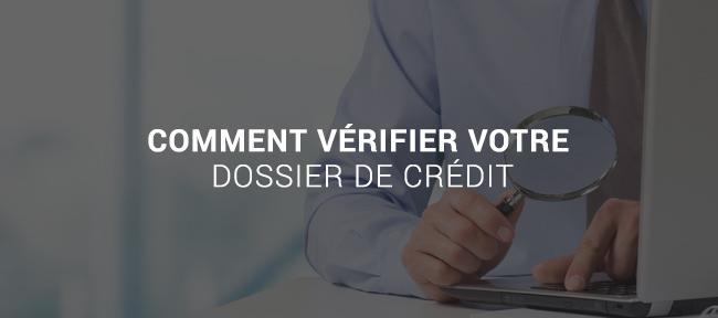 pret911_banners_Comment_verifier_votre_dossier_credit